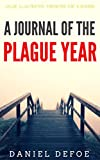 A journal of the Plague year: Color Illustrated, Formatted for E-Readers (Unabridged Version) (English Edition)