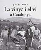 La Vinya I El Vi A Catalunya: 11 (Catalunya en blanc i negre)...
