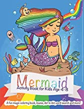 Mermaid Activity Book for Kids ages 4-8: A fun magic coloring book, mazes, dot to dot, word search and more!