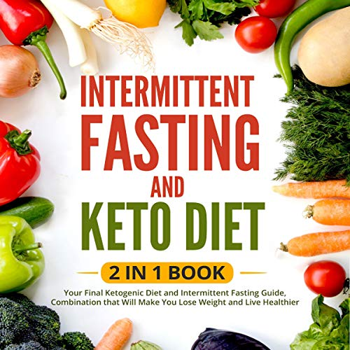 Intermittent Fasting and Keto Diet, 2 in 1 Book audiobook cover art