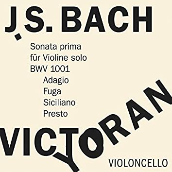 Bach: Sonata No. 1 for Violin Solo, BWV 1001 on the Violoncello