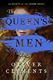 The Queen's Men: A Novel (An Agents of the Crown Novel Book 2)