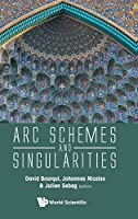 Arc Schemes and Singularities