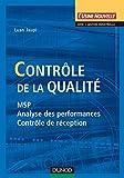 Contrôle de la qualité - MSP, analyse des performances et contrôle de réception: MSP, analyse des performances et contrôle de réception