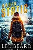 Radio Static: A Post-Apocalyptic Novel (The Radio Nowhere Series, Book Two)