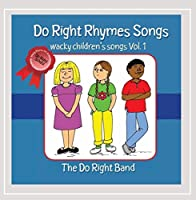 Vol. 1-Do Right Rhymes Songs Wacky Children's Song
