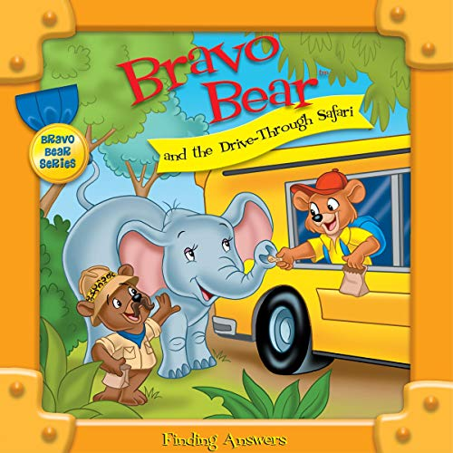 Bravo Bear and the Drive-Through Safari Audiobook By Christian Hainsworth cover art