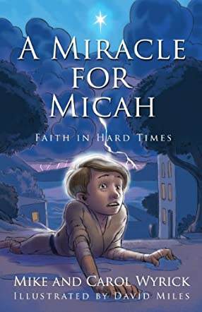 A Miracle for Micah