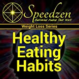 Healthy Eating Habits: Subliminal Weight Loss