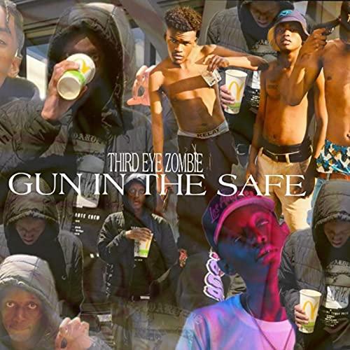 Gun In The Safe [Explicit]