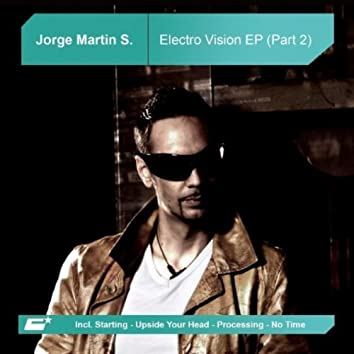 Electro Vision EP (Part 2)