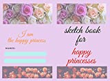 sketch book note book for kids for happy princesses: 6 × 9 inch 15.24 × 22.86 cm 120 pages (English Edition)
