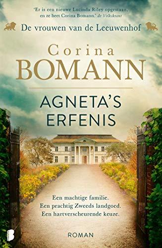 Agneta's erfenis: Een machtige familie. Een prachtig Zweeds landgoed. Een hartverscheurende keuze. (Vrouwen van de Leeuwenhof Book 1) (Dutch Edition)