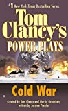 Cold War: Power Plays 05 (Tom Clancy's Power Plays)