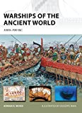 Warships of the Ancient World: 3000–500 BC (New Vanguard)