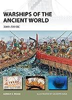 Warships of the Ancient World: 3000-500 BC (New Vanguard)