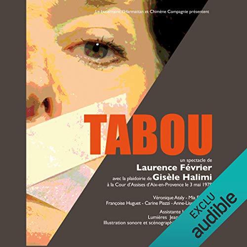 Couverture de Tabou avec la plaidoirie de Gisèle Halimi à la Cour d'Assises d'Aix-en-Provence le 3 mai 1978