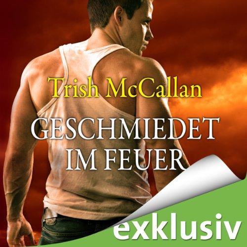 Geschmiedet im Feuer audiobook cover art