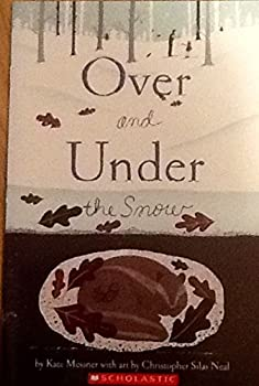 Paperback Over and Under the Snow Book