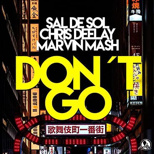 Sal De Sol, Chris Deelay & Marvin Mash