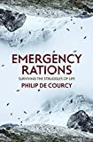 Emergency Rations: Surviving the Struggles of Life