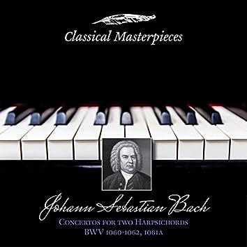 Johann Sebastian Bach: Concertos for Two Harpsichords BWV1060-1062&BWV1061a (Classical Masterpieces)