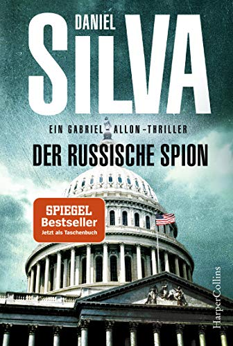 Der russische Spion: Agenten-Thriller (Gabriel Allon, Band 18)