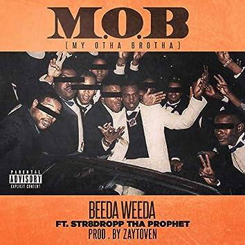 MOB (feat. Str8Dropp Tha Prophet)