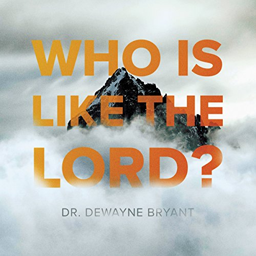 Who Is Like the Lord? audiobook cover art