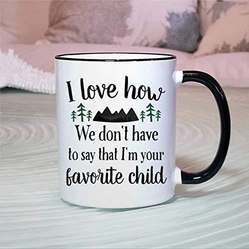 N\A Taza Divertida Papá Broma Taza de té de café de cerámica Soy tu Taza Favorita para niños Regalo para Amigos Familia Niños Amante Colega 11 oz