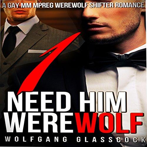 Need Him Werewolf 1 Titelbild
