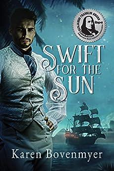 Swift for the Sun by [Karen Bovenmyer]