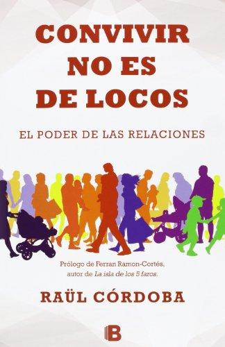 Convivir no es de locos (No ficción) (Spanish Edition)
