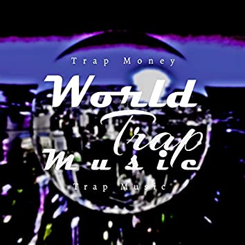 World Trap Music