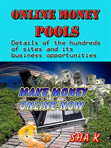 Online money pools: Make money online easily (English Edition)