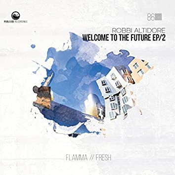 Welcome To The Future EP / 2