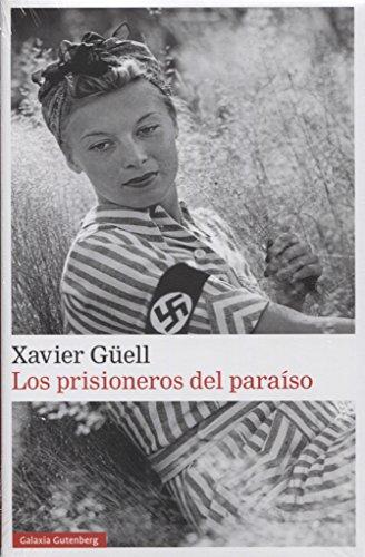Los prisioneros del paraíso (Narrativa)