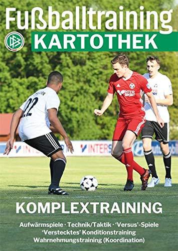 Fußballtraining Kartothek: Komplextraining