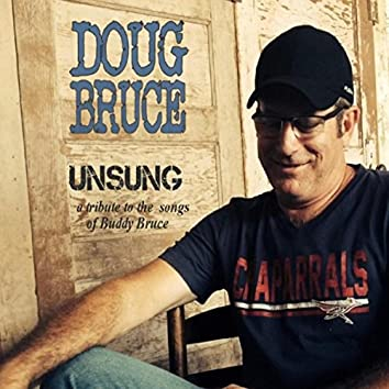 Unsung: A Tribute to the Songs of Buddy Bruce