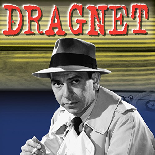 Dragnet: Big Handsome Bandit audiobook cover art