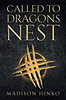 Called To Dragons Nest