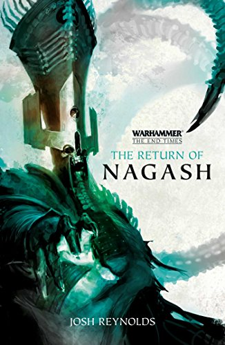WARHAMMER RETURN OF NAGASH (End Times)