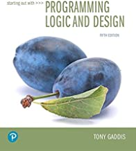 Starting Out with Programming Logic and Design (5th Edition) (What's New in Computer Science)