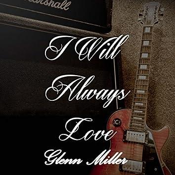 I Will Always Love Glenn Miller, Vol. 3