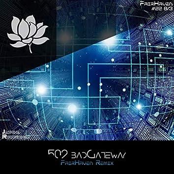 badGateway (FairHaven Remix)