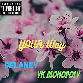 Your Way (feat. Delaney)