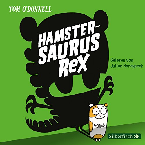 Hamstersaurus Rex audiobook cover art