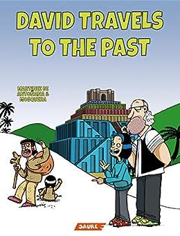David travels to the past (Uncut edition Book 1) by [Gonzalo Martínez de Antoñana, Mª José Mosquera, Saure Publisher]