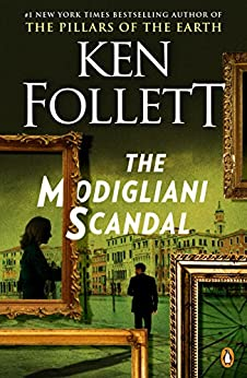 The Modigliani Scandal: A Novel by [Ken Follett]
