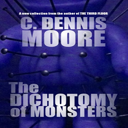 The Dichotomy of Monsters audiobook cover art